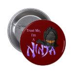 Trust Me I'm A Ninja 2 Inch Round Button