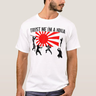 Trust Me I'm A Ninja black ninjas on japanese flag T-Shirt