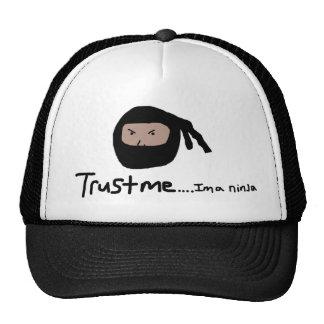 Trust me... im a ninja hats