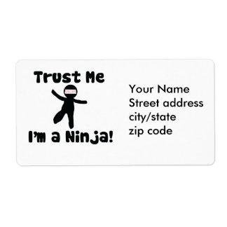 Trust me I'm a NINJA Label