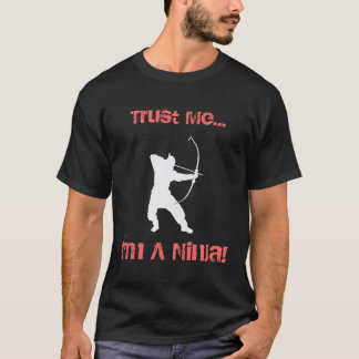Trust Me I'm a Ninja on dark T-Shirt