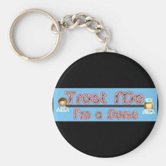 Trust Me, I'm a Nurse Basic Round Button Keychain