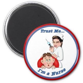 Trust Me - I'm a Nurse Fridge Magnet