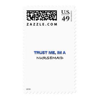 Trust Me I'm a Nursemaid Postage Stamps