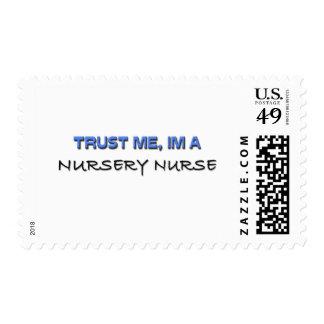 Trust Me I'm a Nursery Nurse Postage Stamps
