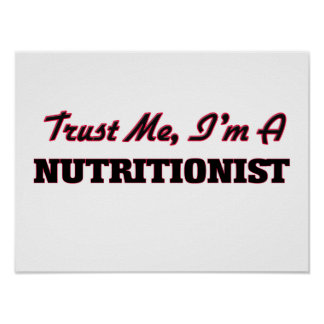 Trust me I'm a Nutritionist Posters