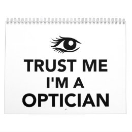 Trust me I'm a Optician Calendar