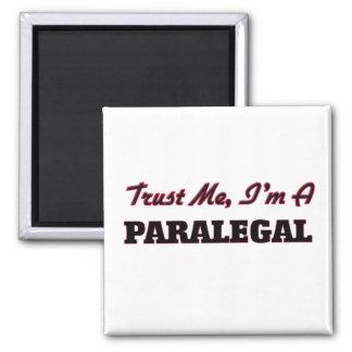 Trust me I'm a Paralegal Fridge Magnets