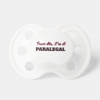 Trust me I'm a Paralegal Baby Pacifier