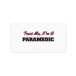 Trust me I'm a Paramedic Personalized Address Labels