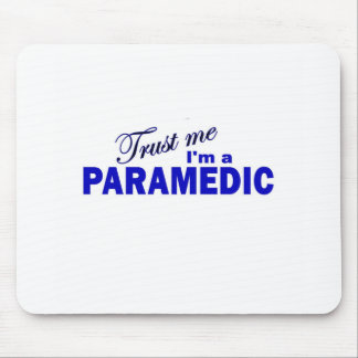 Trust Me I'm a Paramedic Mouse Pads