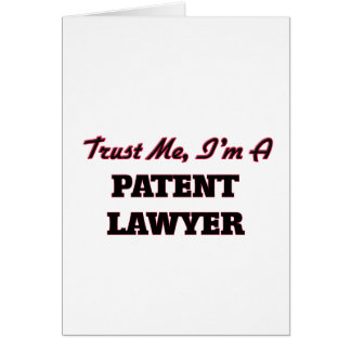 Trust me I'm a Patent Lawyer Greeting Card