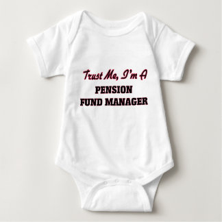 Trust me I'm a Pension Fund Manager T-shirts