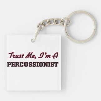 Trust me I'm a Percussionist Double-Sided Square Acrylic Keychain