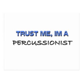 Trust Me I'm a Percussionist Post Cards