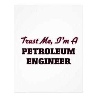 Trust me I'm a Petroleum Engineer Full Color Flyer