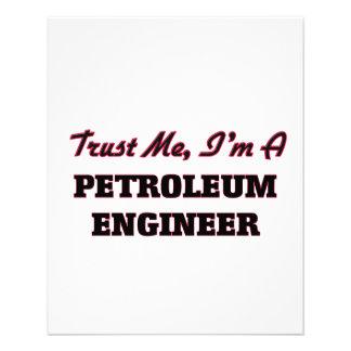 Trust me I'm a Petroleum Engineer Flyer