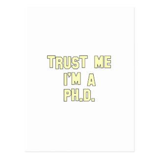 Trust Me I'm a Ph.D Postcard