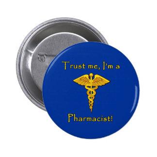 Trust Me I'm a Pharmacist Pin