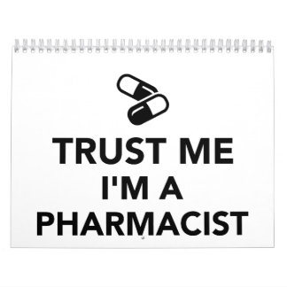 Trust me I'm a Pharmacist Calendar