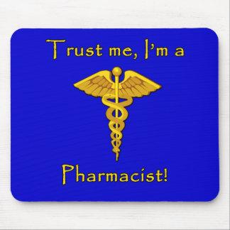 Trust Me I'm a Pharmacist Mouse Pad