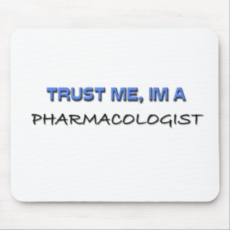 Trust Me I'm a Pharmacologist Mouse Pad