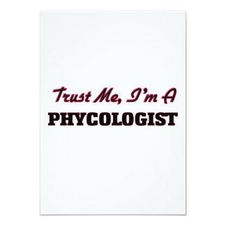 "Trust me I'm a Phycologist 5"" X 7"" Invitation Card"