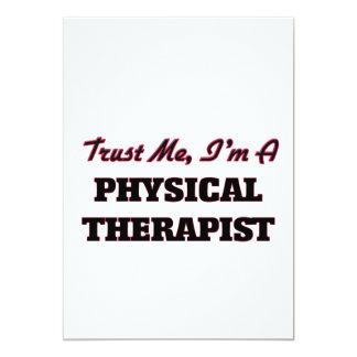 Trust me I'm a Physical arapist 5x7 Paper Invitation Card