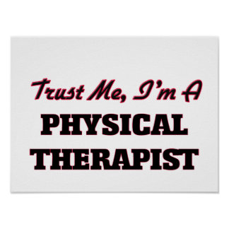 Trust me I'm a Physical arapist Poster