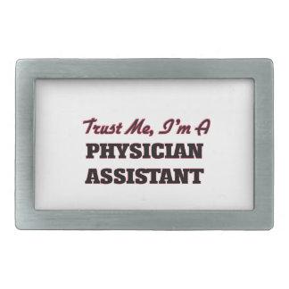 Trust me I'm a Physician Assistant Rectangular Belt Buckle