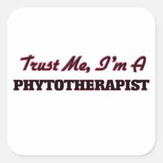 Trust me I'm a Phytoarapist Stickers