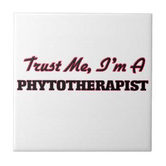 Trust me I'm a Phytoarapist Small Square Tile