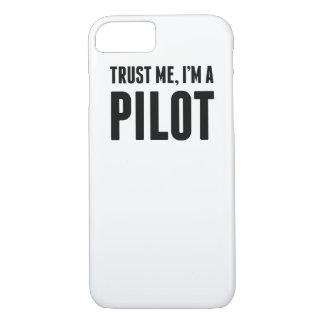 Trust Me I'm A Pilot iPhone 7 Case