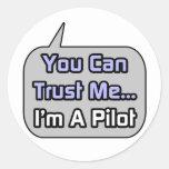 Trust Me .. I'm a Pilot Stickers