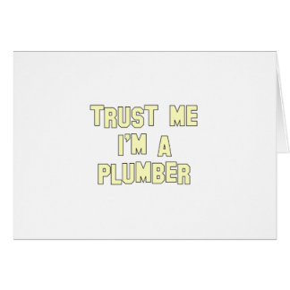 Trust Me I'm a Plumber Card
