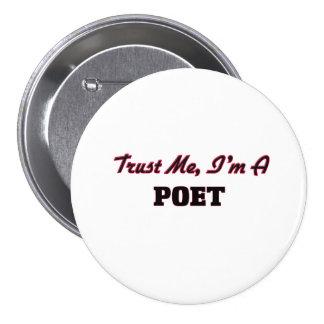 Trust me I'm a Poet Pins