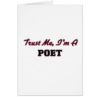 Trust me I'm a Poet Card