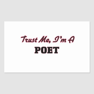 Trust me I'm a Poet Stickers