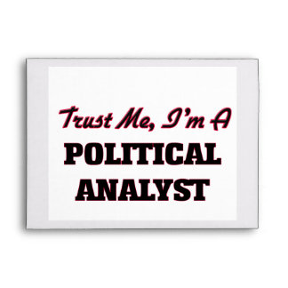 Trust me I'm a Political Analyst Envelope