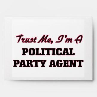 Trust me I'm a Political Party Agent Envelope