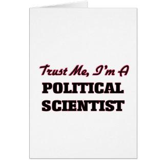 Trust me I'm a Political Scientist Card