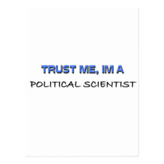 Trust Me I'm a Political Scientist Postcard