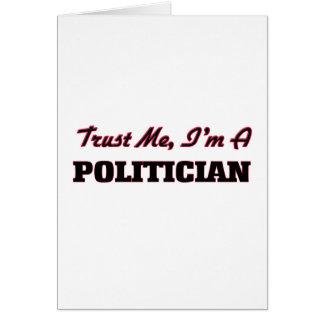 Trust me I'm a Politician Greeting Card