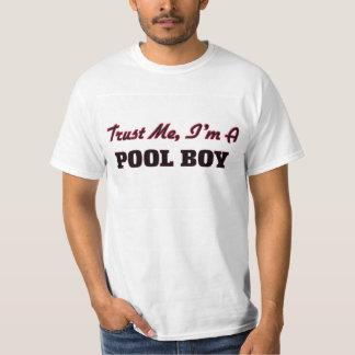 Trust me I'm a Pool Boy T Shirt