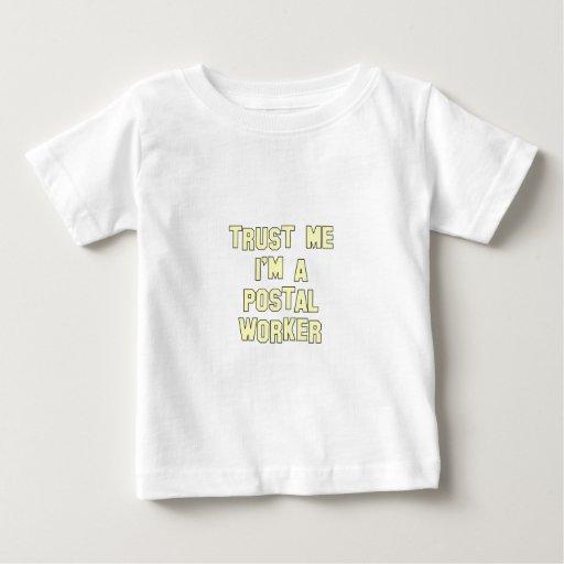 Trust Me I'm a Postal Worker T Shirts