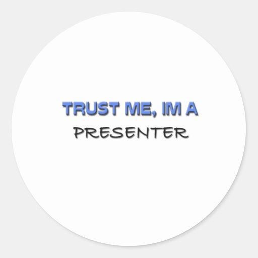 Trust Me I'm a Presenter Stickers