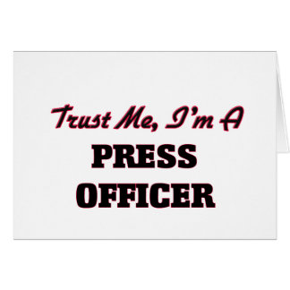 Trust me I'm a Press Officer Greeting Card