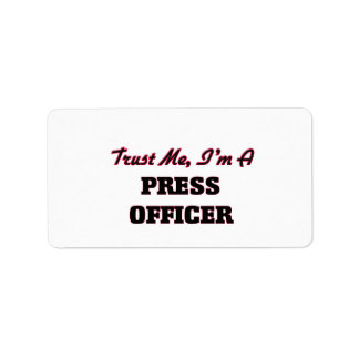Trust me I'm a Press Officer Personalized Address Labels