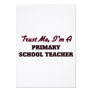 Trust me I'm a Primary School Teacher Card