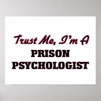 Trust me I'm a Prison Psychologist Posters